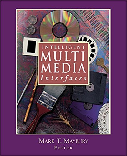 Intelligent Multi Media Interfaces