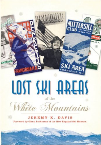 Lost Ski Areas of the White Mountains