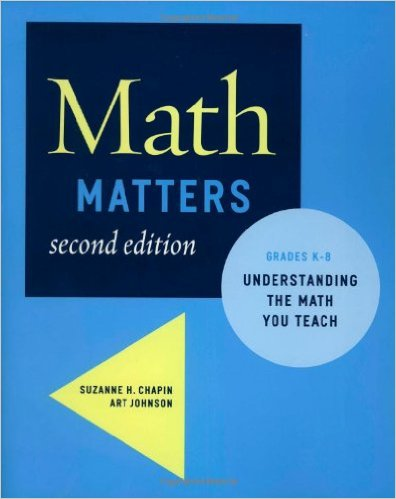 Math Matters Understanding the Math You Teach Grades K 8