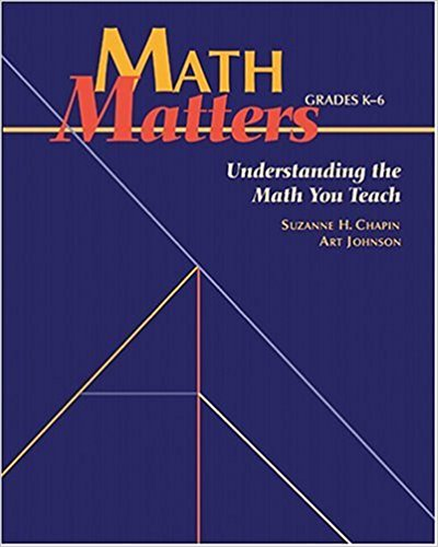 Understand the Math You Teach Grades K 6
